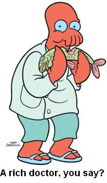 zoidberg - rich doctor